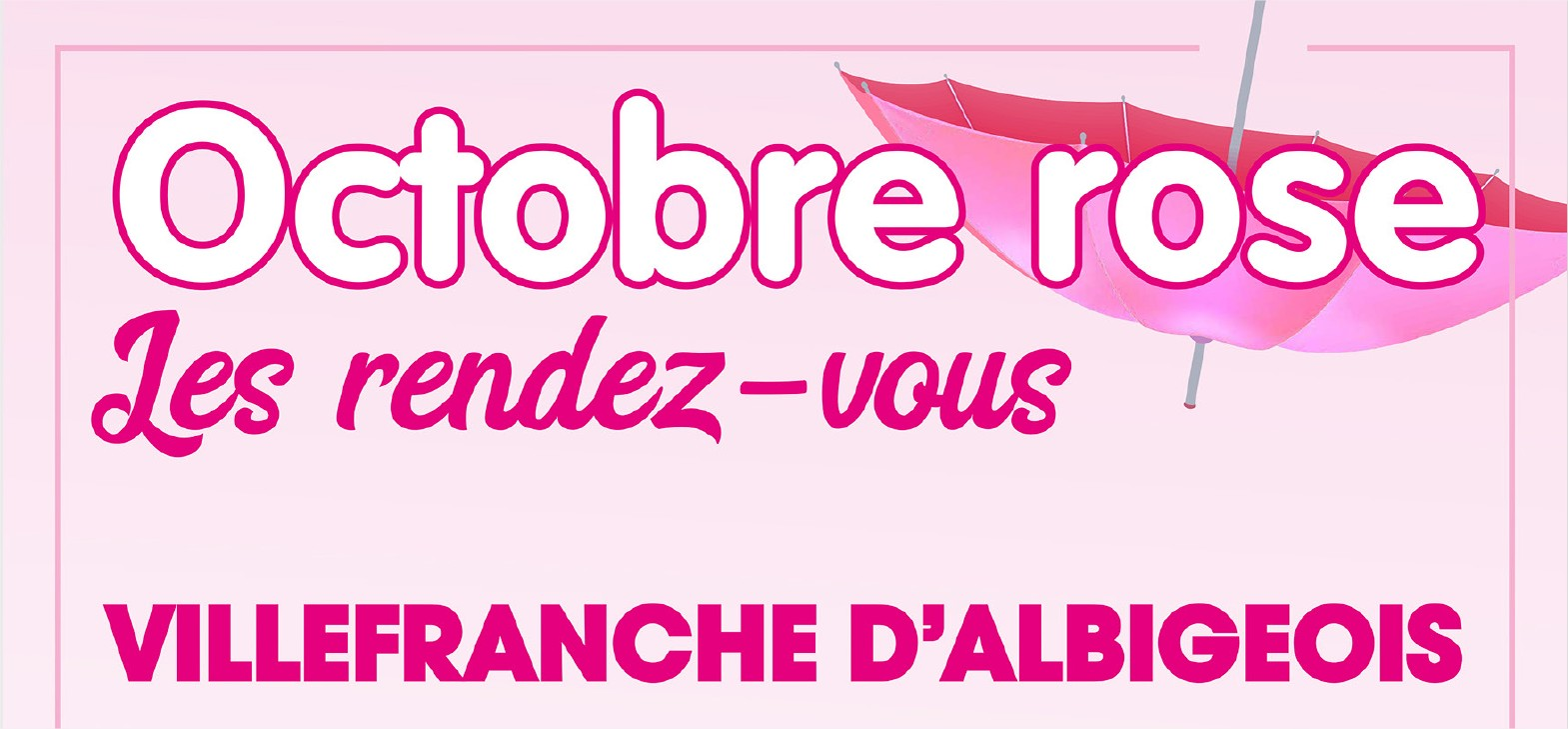 Octobre Rose à Villefranche d'Albigeois 1ère édition