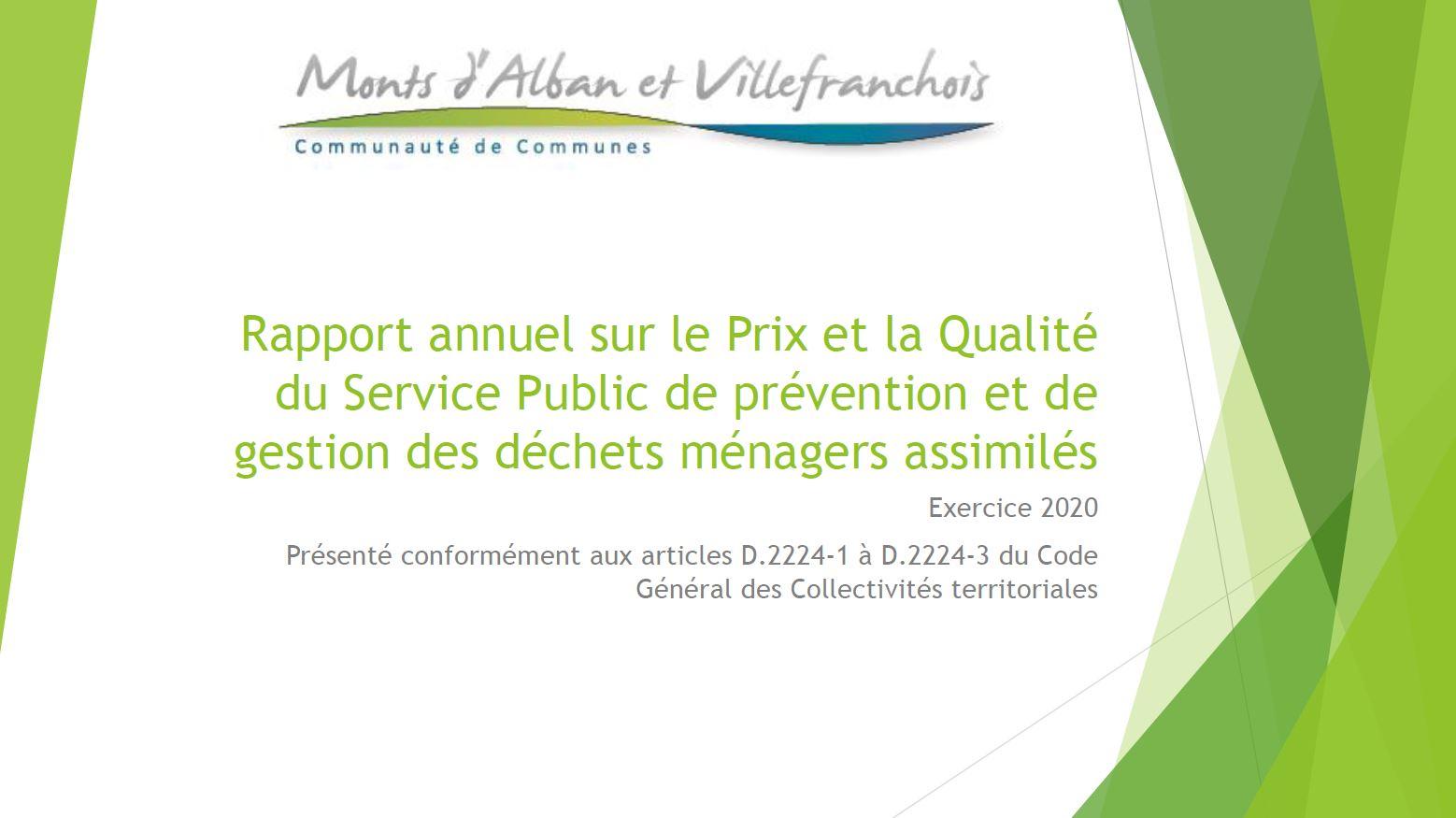 Le rapport annuel sur le prix et la qualité du service public de prévention et de gestion des déchets ménagers adopté par le Conseil communautaire